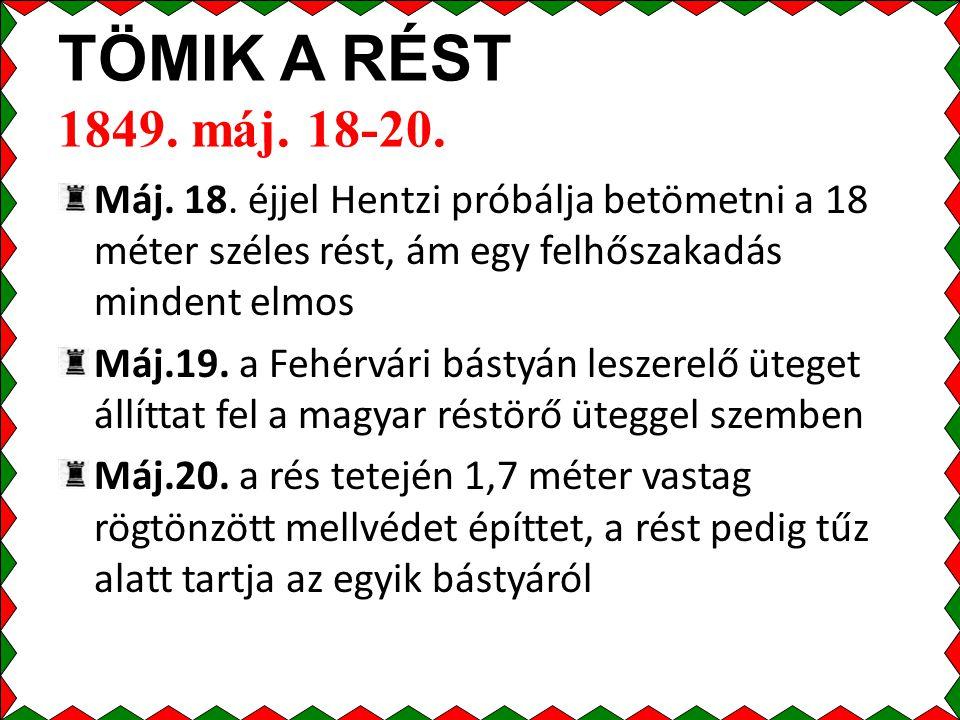 TÖMIK A RÉST 1849.máj. 18-20. Máj. 18.