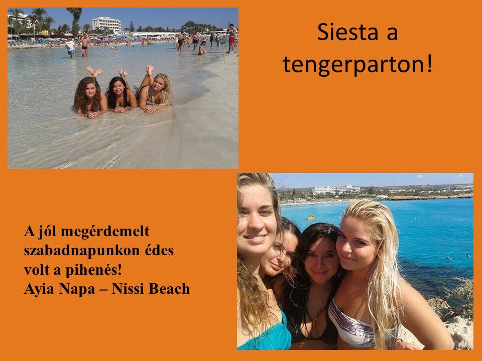 Siesta a tengerparton! A jól megérdemelt szabadnapunkon édes volt a pihenés! Ayia Napa – Nissi Beach