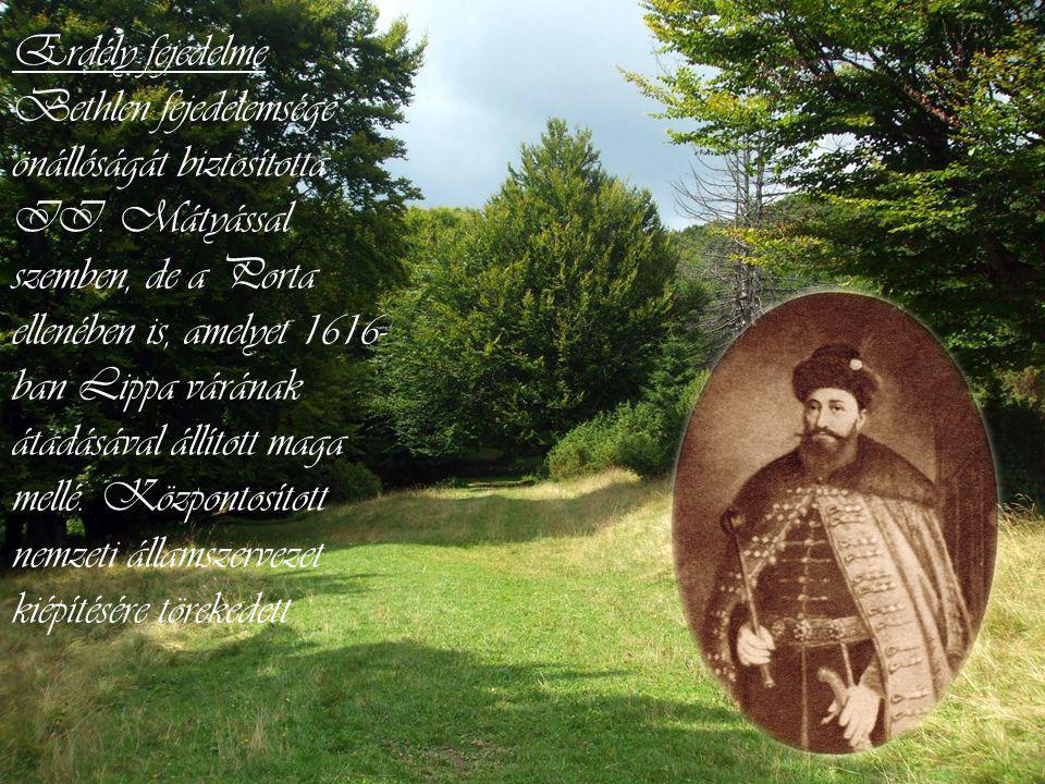 Erdély fejedelme Bethlen fejedelemsége önállóságát biztosította II.