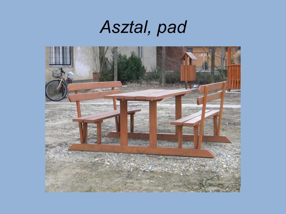Asztal, pad