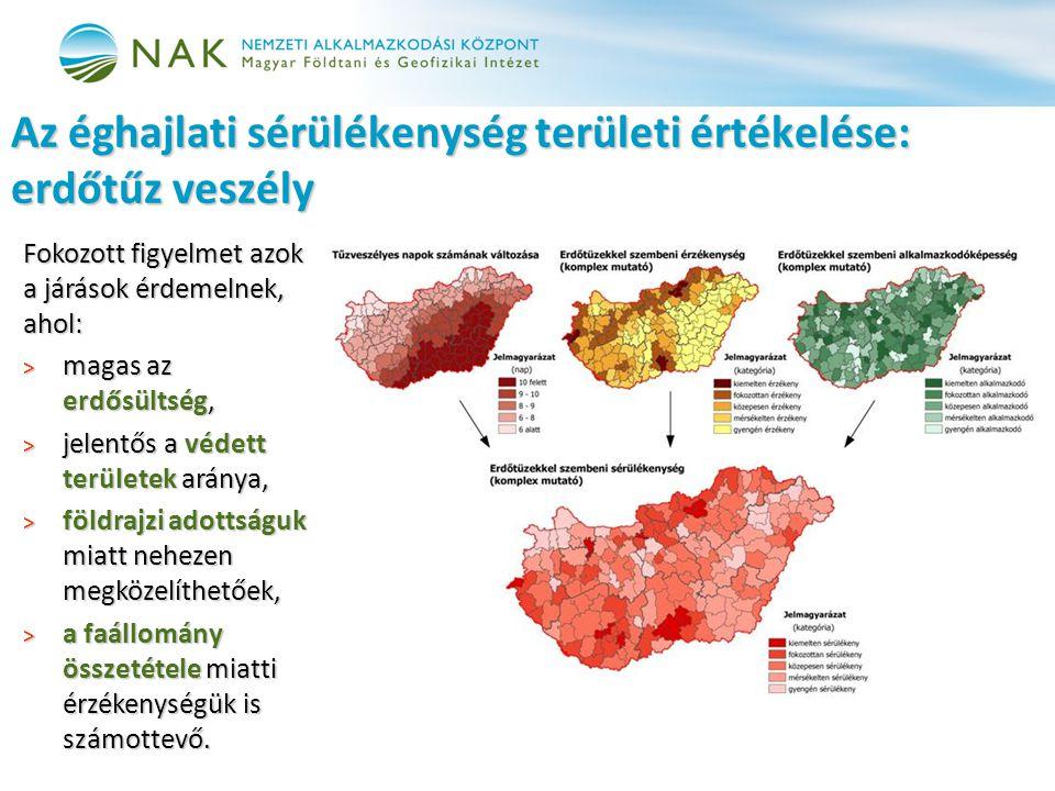 Fokozott figyelmet azok a járások érdemelnek, ahol: > magas az erdősültség, > jelentős a védett területek aránya, > földrajzi adottságuk miatt nehezen