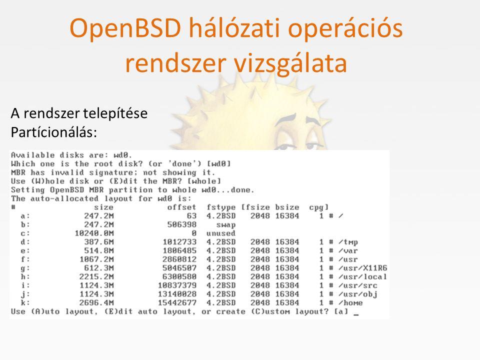OpenBSD hálózati operációs rendszer vizsgálata A rendszer telepítése Csomagok feltelepítése: