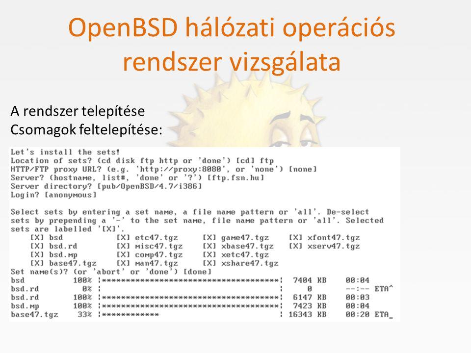 OpenBSD hálózati operációs rendszer vizsgálata A rendszer telepítése Időzóna kiválasztása:
