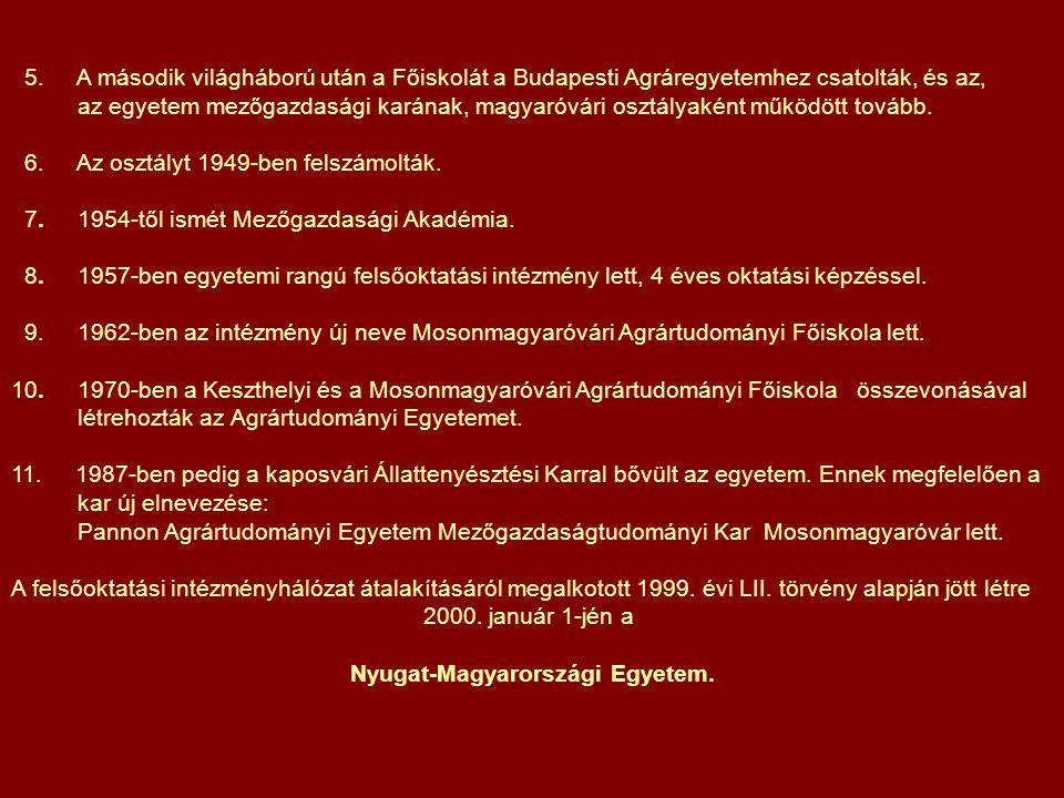 Történeti áttekintés 1. A Magyaróvári Gazdasági Magántanintézetet – Wittmann Antal javaslatára – 1818. október 25-én alapította Albert Kázmér szász-te