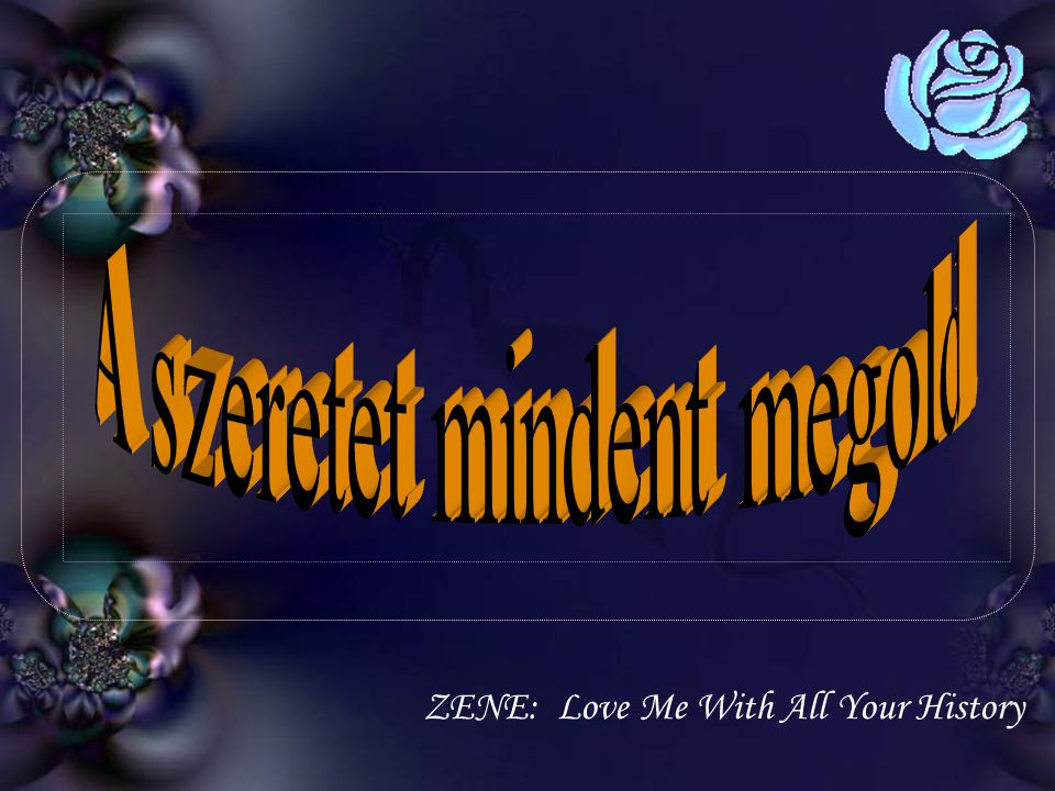 ZENE: Love Me With All Your History