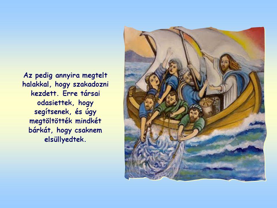 Amikor Jézus befejezte tanítását Simon bárkájában ülve, azt mondta neki és társainak, hogy vessék ki hálójukat a tengerbe. Simon, bár megjegyezte, hog
