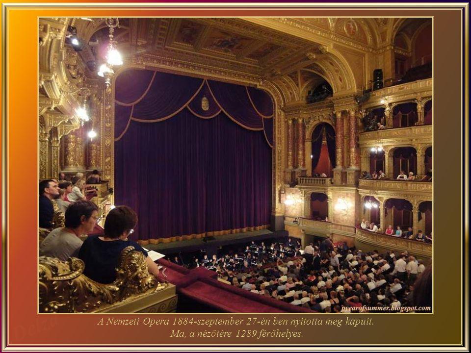 A Magyar Állami Operaház - az épület, egy neo-reneszánsz stílusbú remekm ű, az egyik legnagyobb Európában, és akusztikalag az egyik legjobb a világon.