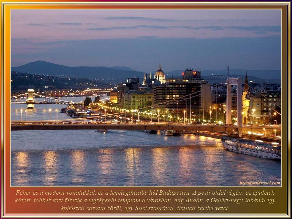 Az Erzsébet-híd (épült 1903-ban és az új 1964-ben), a harmadik legújabb híd Budapesten.