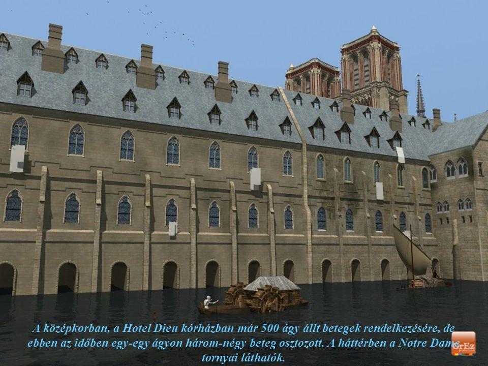 A Hotel Dieu, Párizs első kórháza, amit 651-ben alapítottak és város központi szigetén, az Ile de la Cité-n építettek fel.