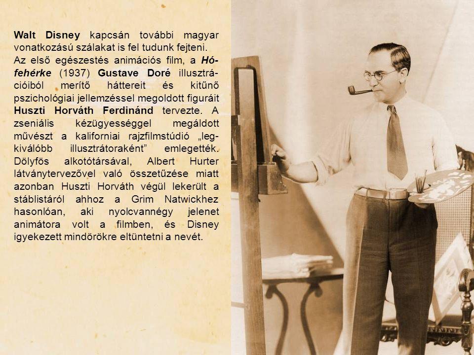 Walt Disney kapcsán további magyar vonatkozású szálakat is fel tudunk fejteni. Az első egészestés animációs film, a Hó- fehérke (1937) Gustave Doré il