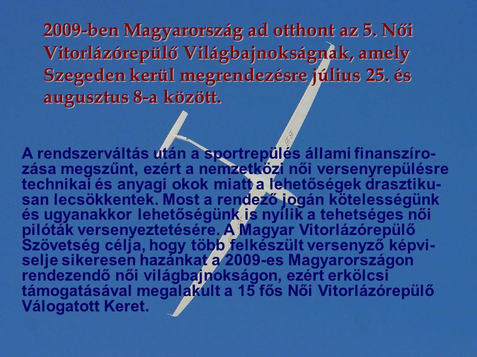 2009-ben Magyarország ad otthont az 5.