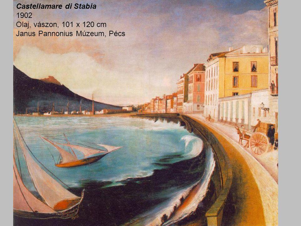 Castellamare di Stabia 1902 Olaj, vászon, 101 x 120 cm Janus Pannonius Múzeum, Pécs