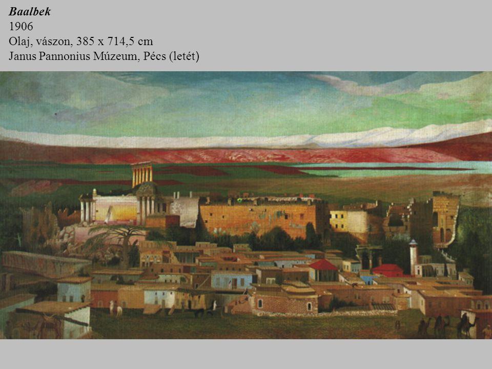 Baalbek 1906 Olaj, vászon, 385 x 714,5 cm Janus Pannonius Múzeum, Pécs (letét )