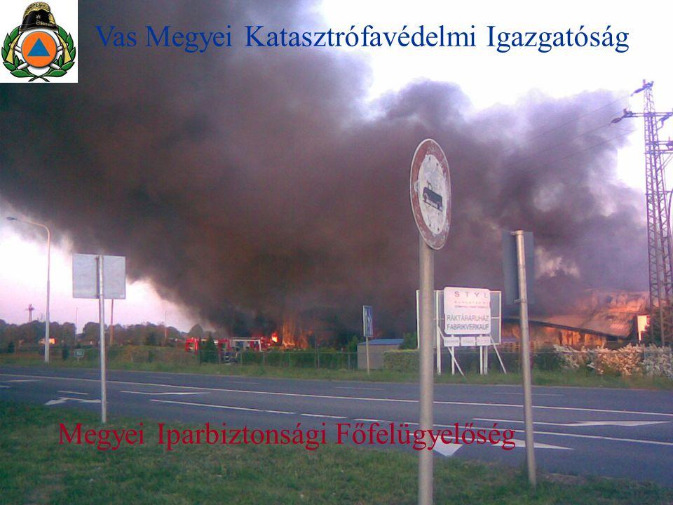 1 Vas Megyei Katasztrófavédelmi Igazgatóság Megyei Iparbiztonsági Főfelügyelőség