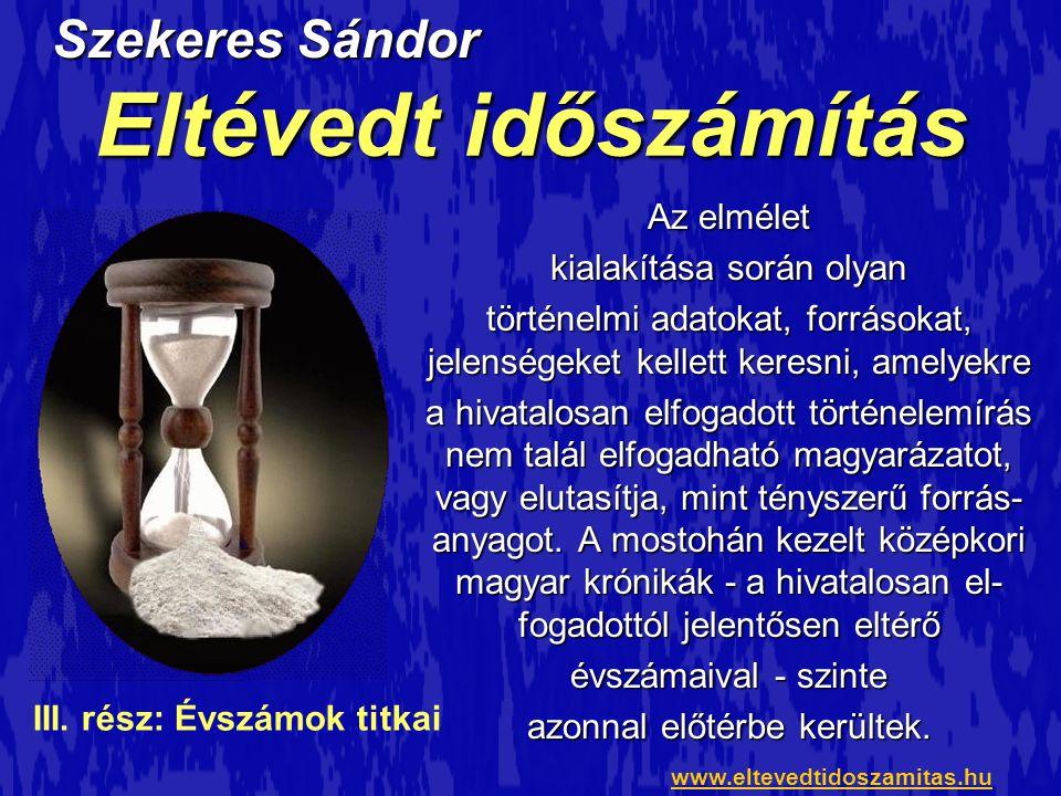 Szekeres Sándor: Eltévedt időszámítás III.