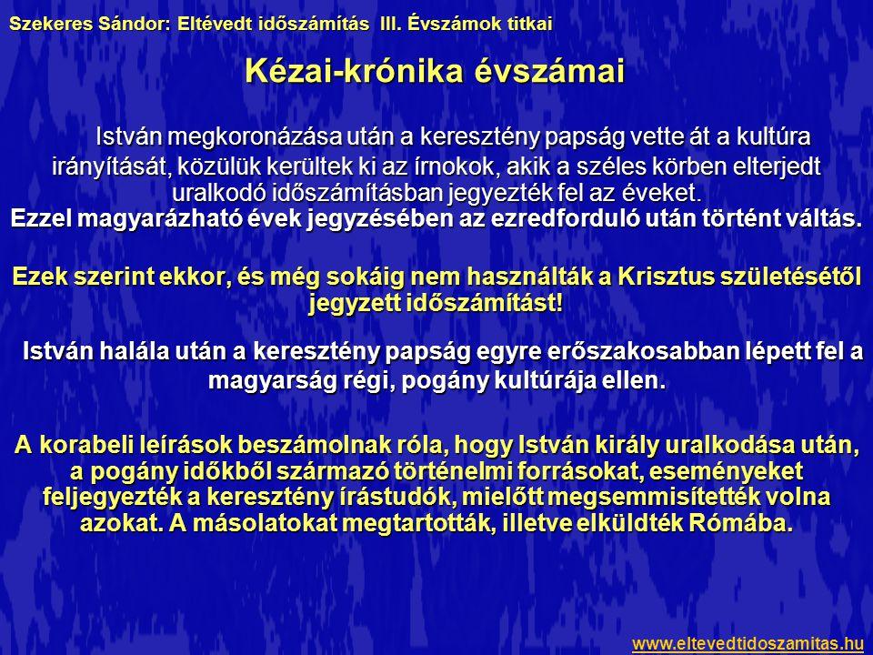 Több kútfő megemlíti, hogy a magyaroknak a rovásírásuk mellett volt saját naptáruk, és feltételezhető, hogy volt valamilyen rendszerük az évek jegyzésére is.