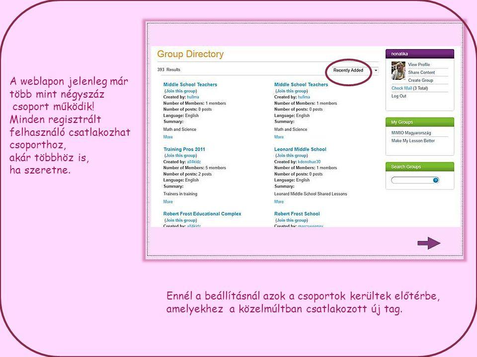 A weblapon jelenleg már több mint négyszáz csoport működik.