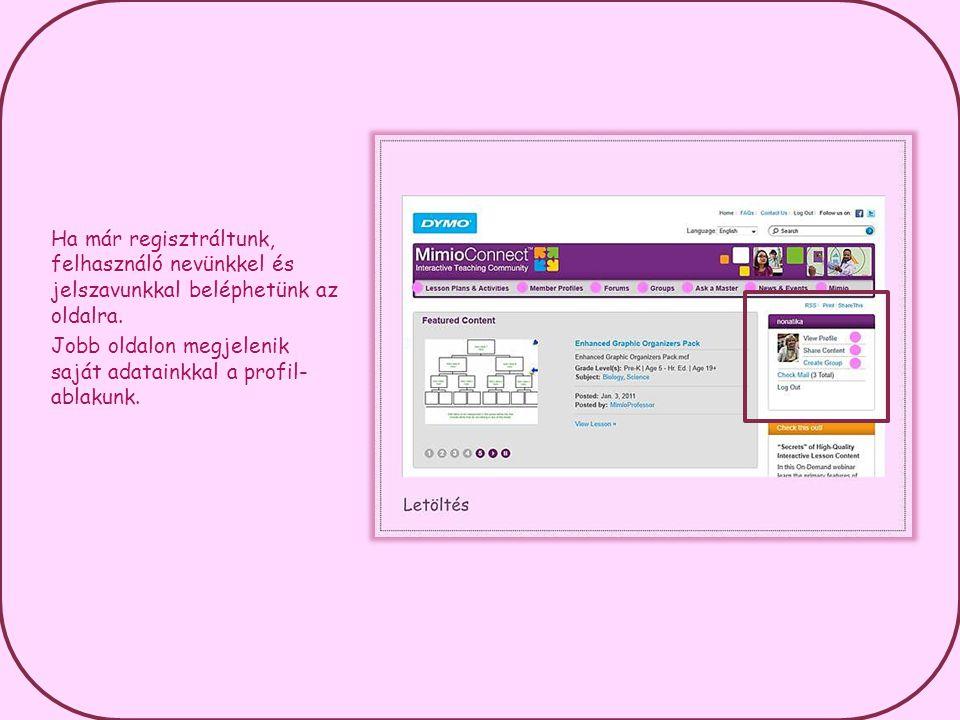 Ha már regisztráltunk, felhasználó nevünkkel és jelszavunkkal beléphetünk az oldalra.