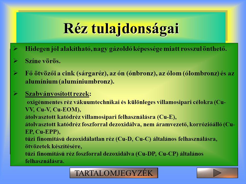 Réz tulajdonságai  Kémiailag ellenálló, száraz levegőn szobahőmérsékleten nem oxidálódik, nedves levegőn zöldes színű rézkarbonát vonja be a felületé