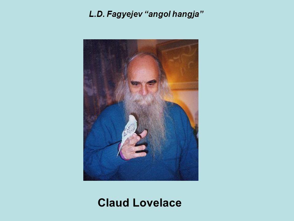 "L.D. Fagyejev ""angol hangja"" Claud Lovelace"