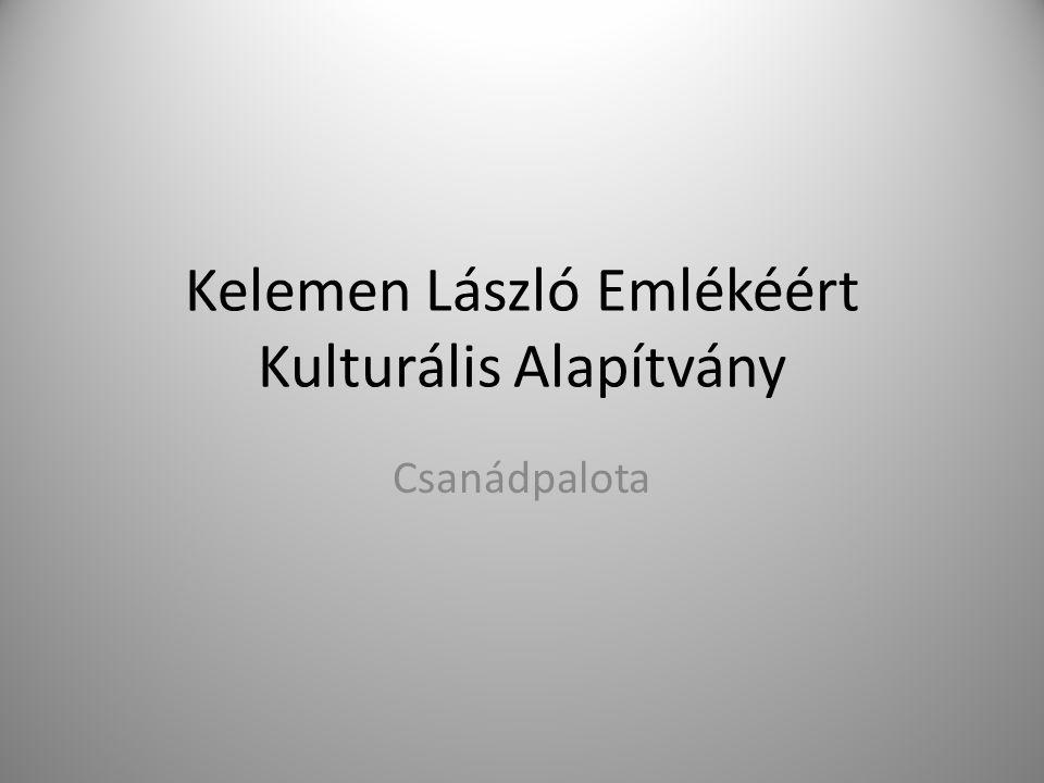 Kelemen László Emlékéért Kulturális Alapítvány Csanádpalota