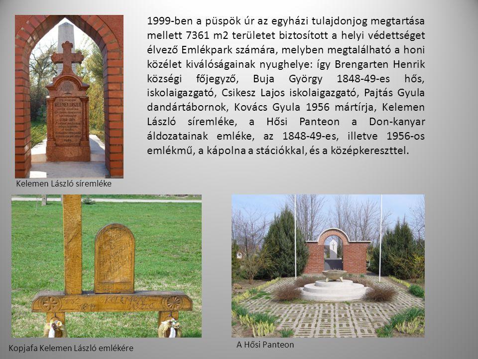 1999-ben a püspök úr az egyházi tulajdonjog megtartása mellett 7361 m2 területet biztosított a helyi védettséget élvező Emlékpark számára, melyben meg