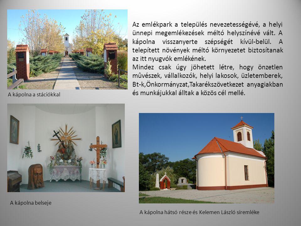 Az emlékpark a település nevezetességévé, a helyi ünnepi megemlékezések méltó helyszínévé vált. A kápolna visszanyerte szépségét kívül-belül. A telepí