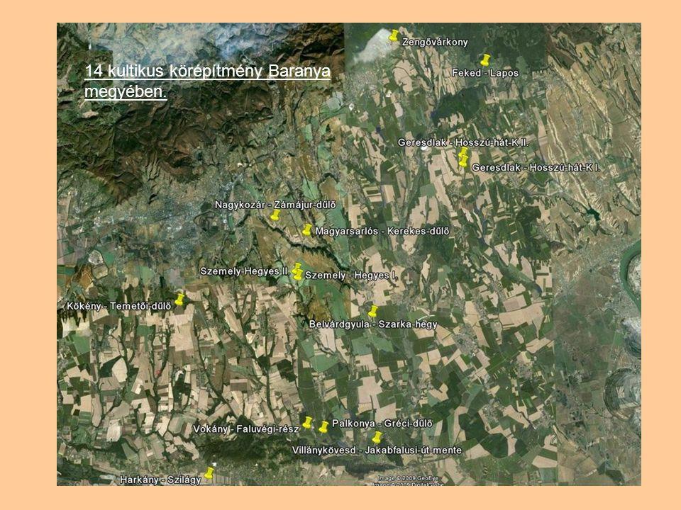 14 kultikus körépítmény Baranya megyében.
