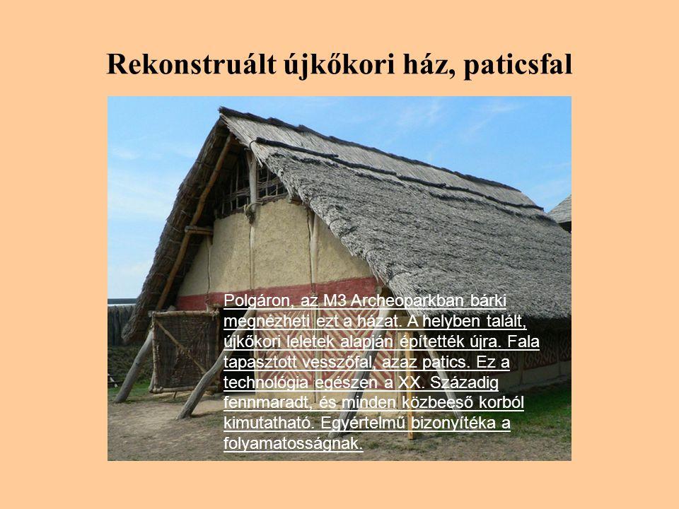 Rekonstruált újkőkori ház, paticsfal Polgáron, az M3 Archeoparkban bárki megnézheti ezt a házat.