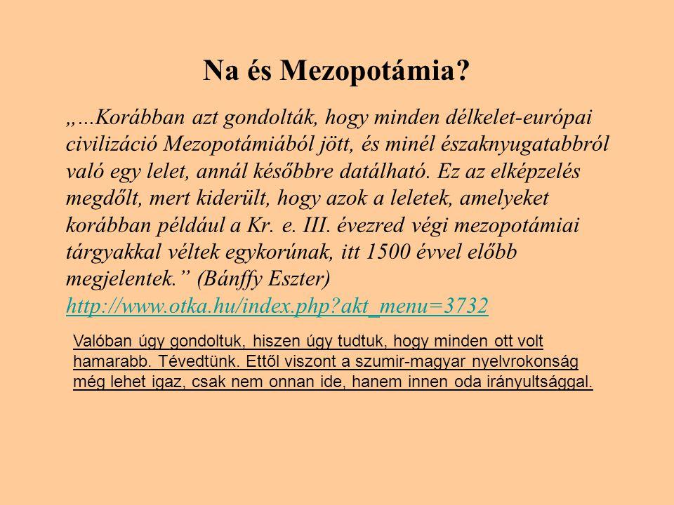 Na és Mezopotámia.