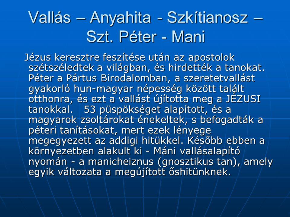 Vallás – Anyahita - Szkítianosz – Szt.