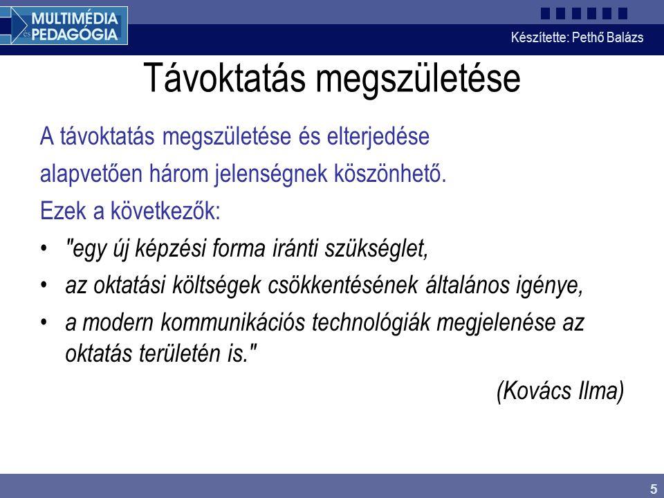 Készítette: Pethő Balázs 26 E-learning hype cycle *http://www.e-learningguru.com/