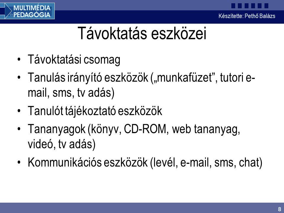 Készítette: Pethő Balázs 29 A jó internet pedagógus II.