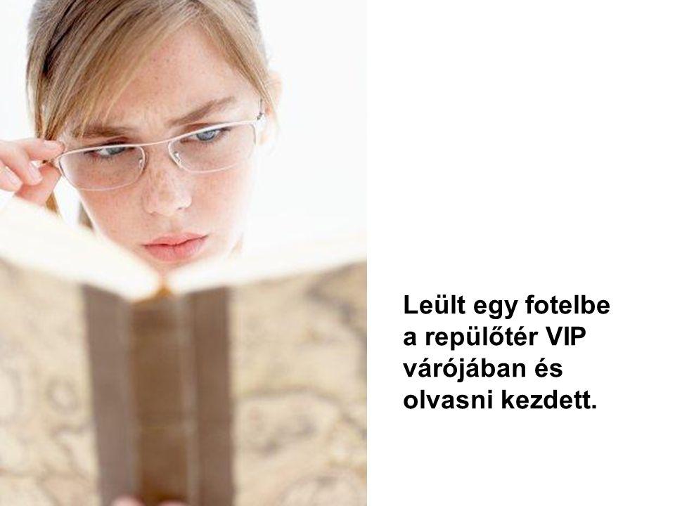 Mivel úgy alakult, hogy hosszú órákon át kell várnia, úgy döntött vesz egy könyvet olvasni és egy csomag süteményt is vett.
