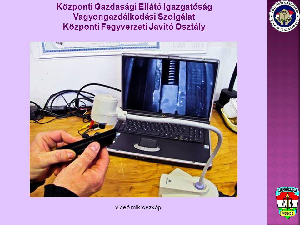 Központi Gazdasági Ellátó Igazgatóság Vagyongazdálkodási Szolgálat Központi Fegyverzeti Javító Osztály videó mikroszkóp