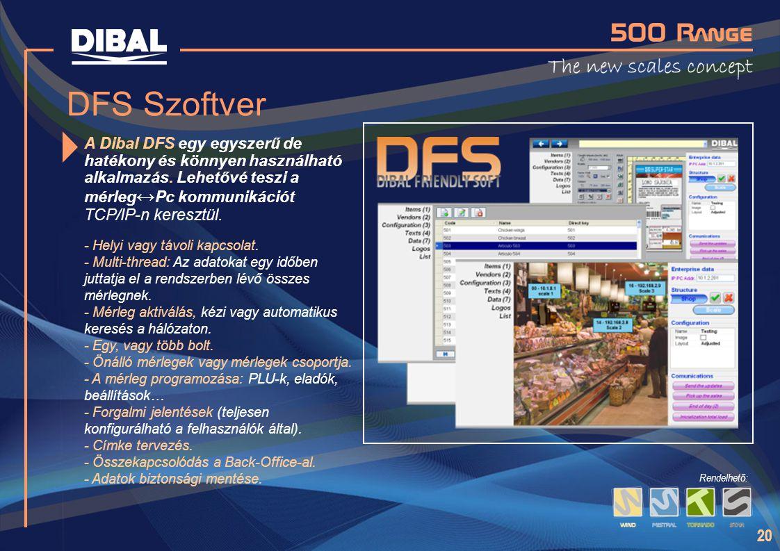 20 DFS Szoftver A Dibal DFS egy egyszerű de hatékony és könnyen használható alkalmazás. Lehetővé teszi a mérleg ↔ Pc kommunikációt TCP/IP-n keresztül.