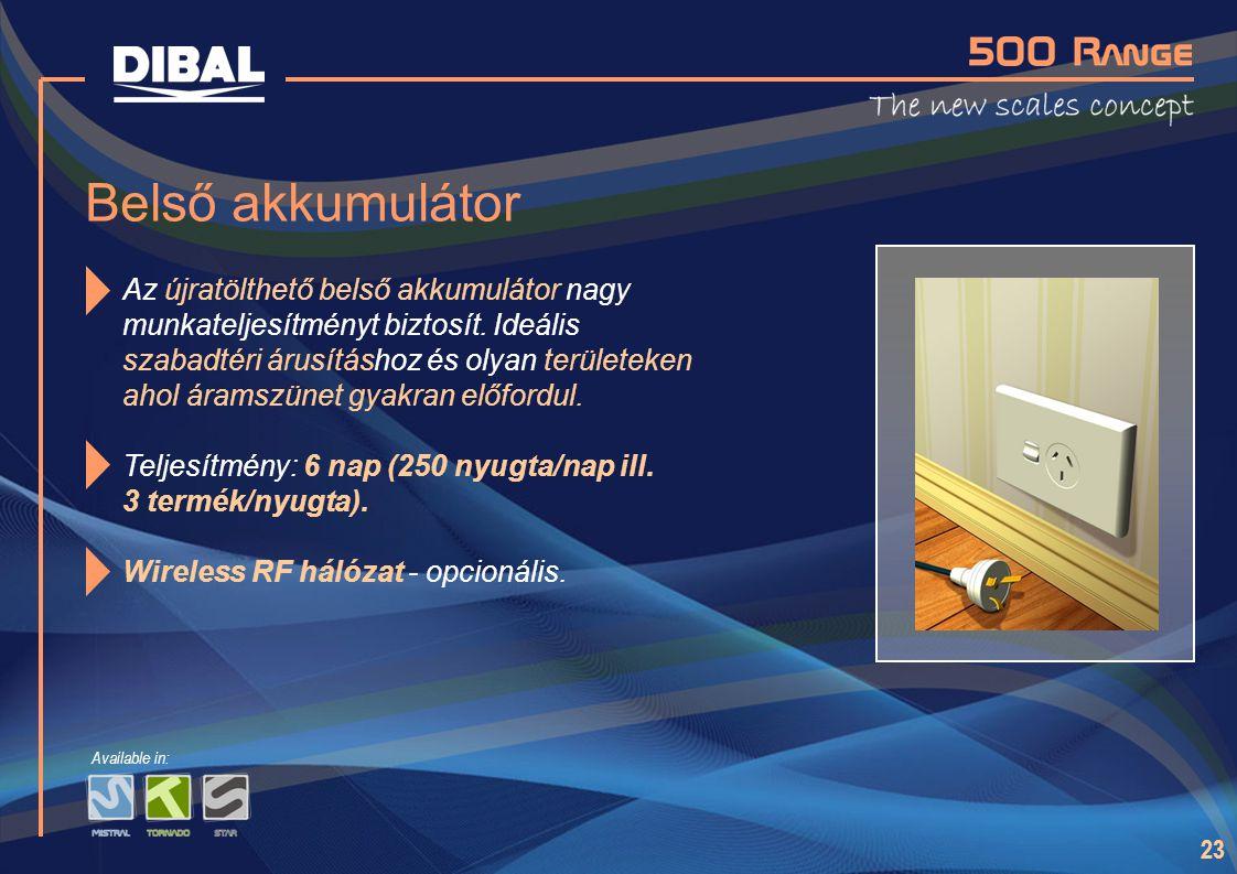 23 Belső akkumulátor Az újratölthető belső akkumulátor nagy munkateljesítményt biztosít. Ideális szabadtéri árusításhoz és olyan területeken ahol áram