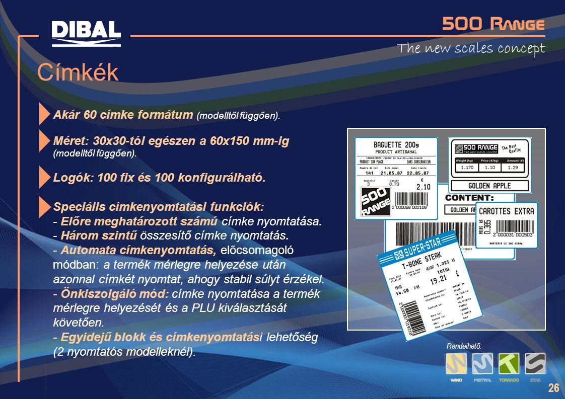 26 Címkék Akár 60 címke formátum (modelltől függően). Méret: 30x30-tól egészen a 60x150 mm-ig (modelltől függően). Logók: 100 fix és 100 konfigurálhat