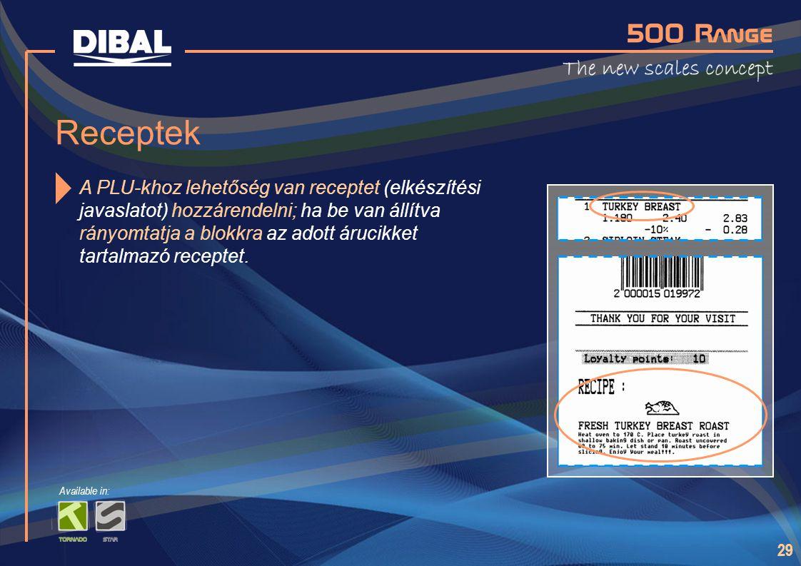 29 Receptek A PLU-khoz lehetőség van receptet (elkészítési javaslatot) hozzárendelni; ha be van állítva rányomtatja a blokkra az adott árucikket tarta