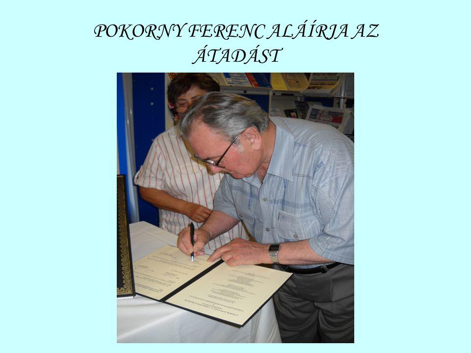 POKORNY FERENC ALÁÍRJA AZ ÁTADÁST