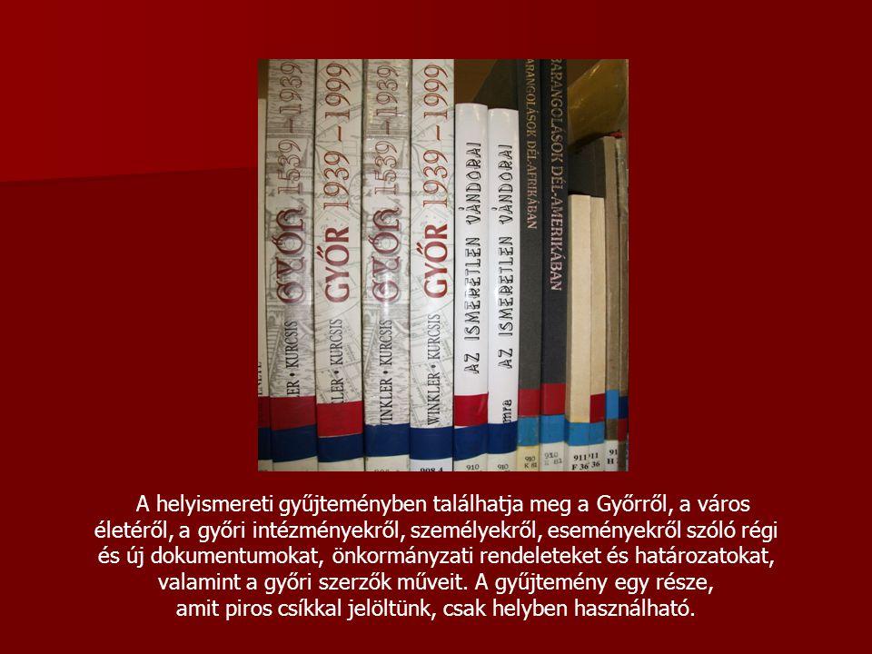 A helyismereti gyűjteményben találhatja meg a Győrről, a város életéről, a győri intézményekről, személyekről, eseményekről szóló régi és új dokumentumokat, önkormányzati rendeleteket és határozatokat, valamint a győri szerzők műveit.