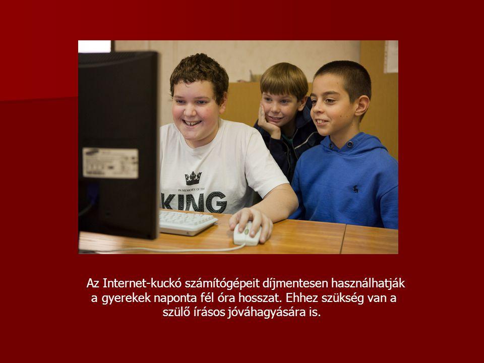 Az Internet-kuckó számítógépeit díjmentesen használhatják a gyerekek naponta fél óra hosszat. Ehhez szükség van a szülő írásos jóváhagyására is.
