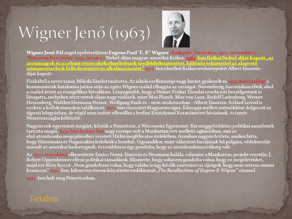  Wigner Jenő Pál angol nyelvterületen Eugene Paul