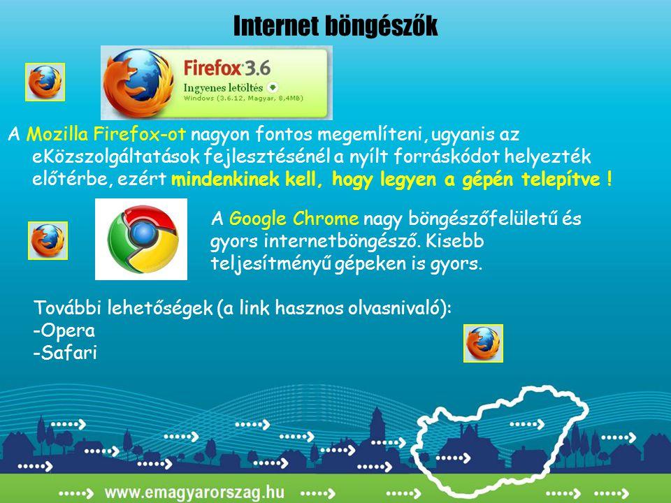 A Mozilla Firefox-ot nagyon fontos megemlíteni, ugyanis az eKözszolgáltatások fejlesztésénél a nyílt forráskódot helyezték előtérbe, ezért mindenkinek
