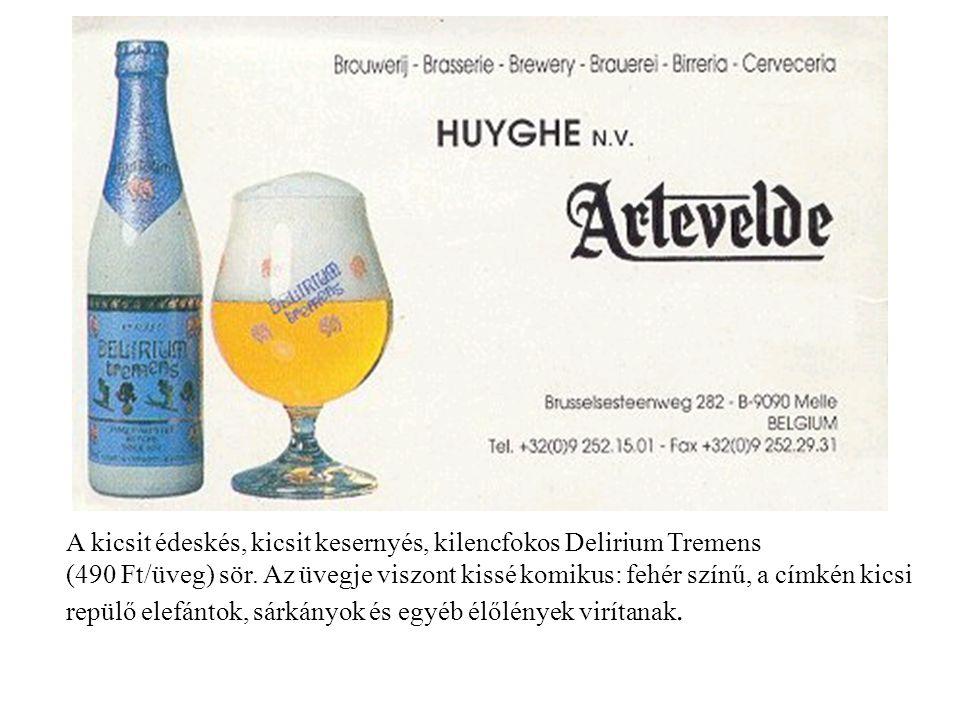 A kicsit édeskés, kicsit kesernyés, kilencfokos Delirium Tremens (490 Ft/üveg) sör.