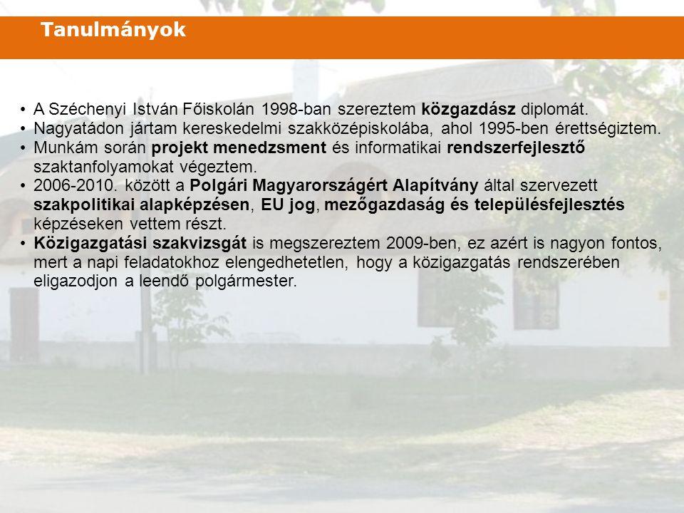 • A Széchenyi István Főiskolán 1998-ban szereztem közgazdász diplomát. • Nagyatádon jártam kereskedelmi szakközépiskolába, ahol 1995-ben érettségiztem