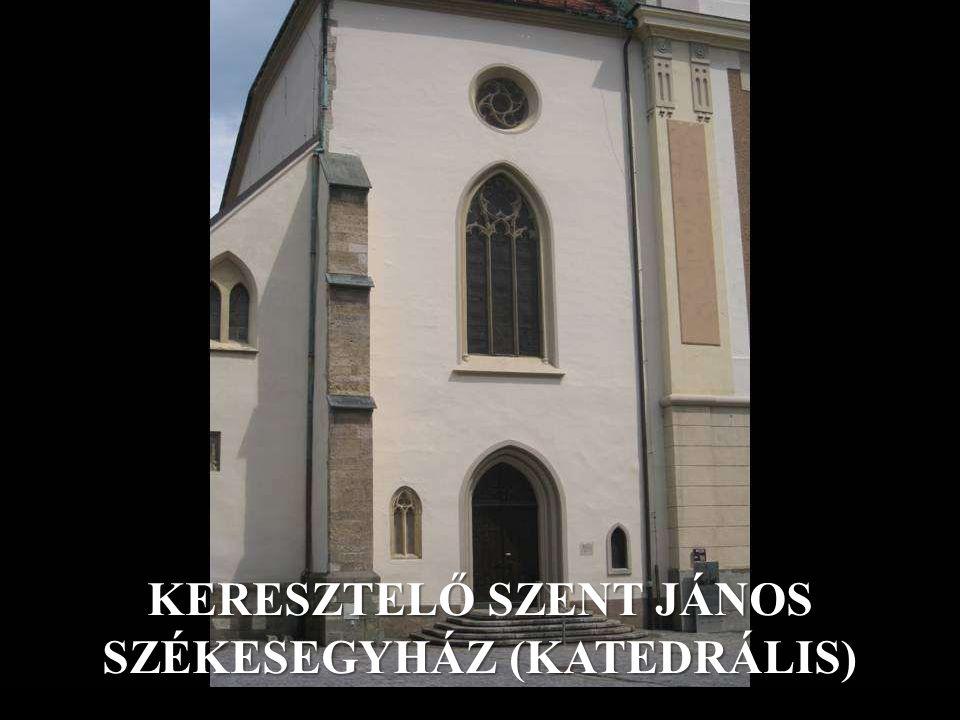 KERESZTELŐ SZENT JÁNOS SZÉKESEGYHÁZ (KATEDRÁLIS)