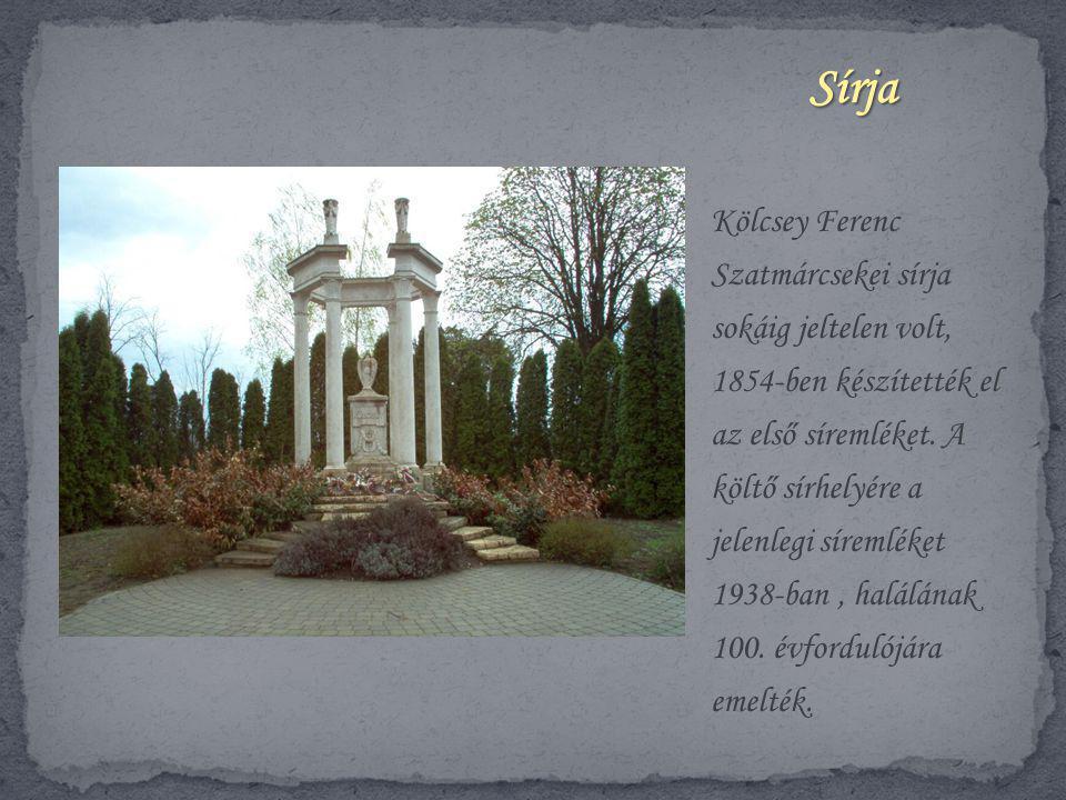 Kölcsey Ferenc Szatmárcsekei sírja sokáig jeltelen volt, 1854-ben készítették el az első síremléket. A költő sírhelyére a jelenlegi síremléket 1938-ba