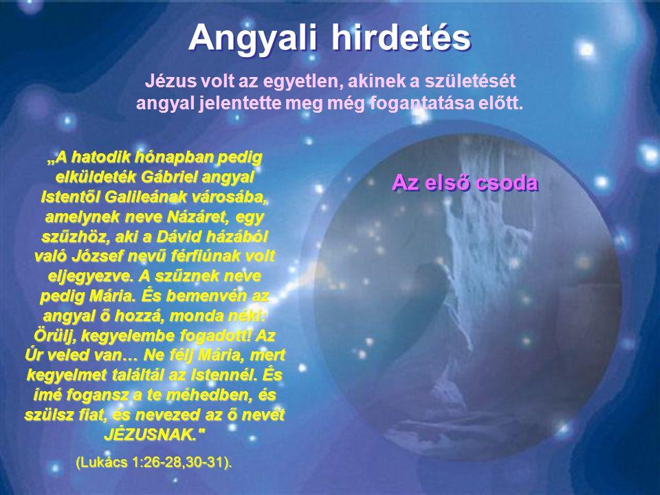 Minden gyermek Isten csodája Amikor először felhangzik egy gyermeksírás, és elvágják a köldökzsinórt, a boldog szülők és minden jelenlévő, a szülész o