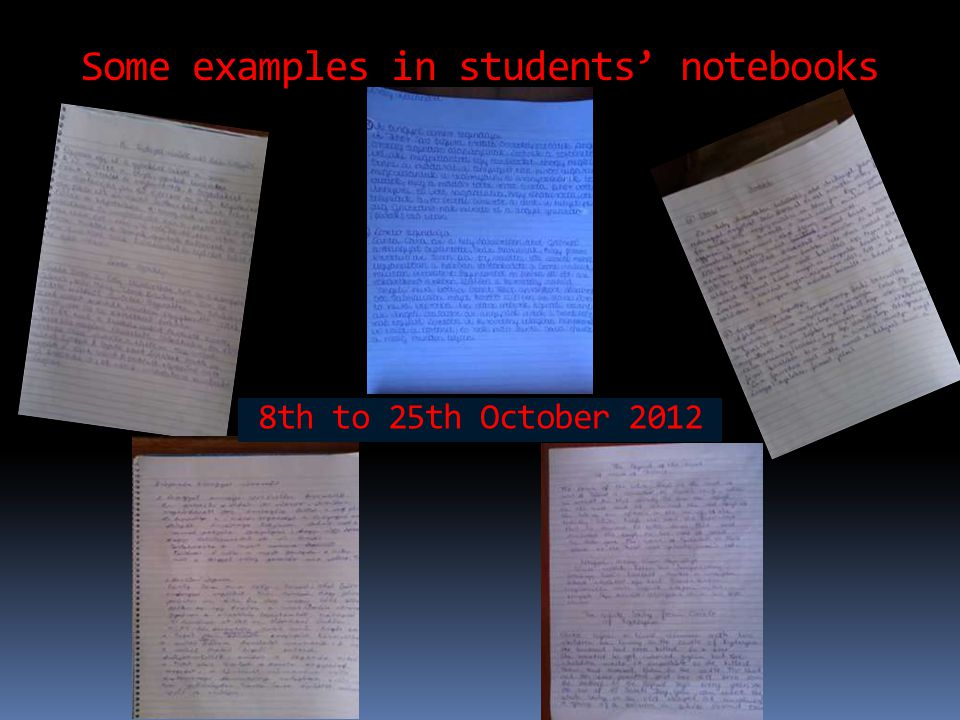 Some examples in students' notebooks 8th to 25th October 2012